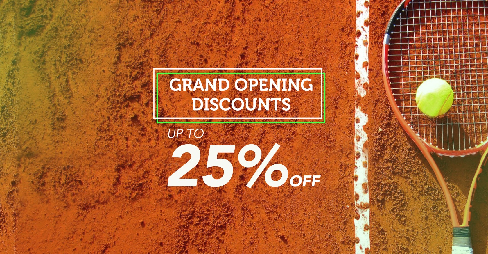 Grand opening discount